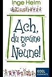Ach, du grüne Neune! (Kindle Single)