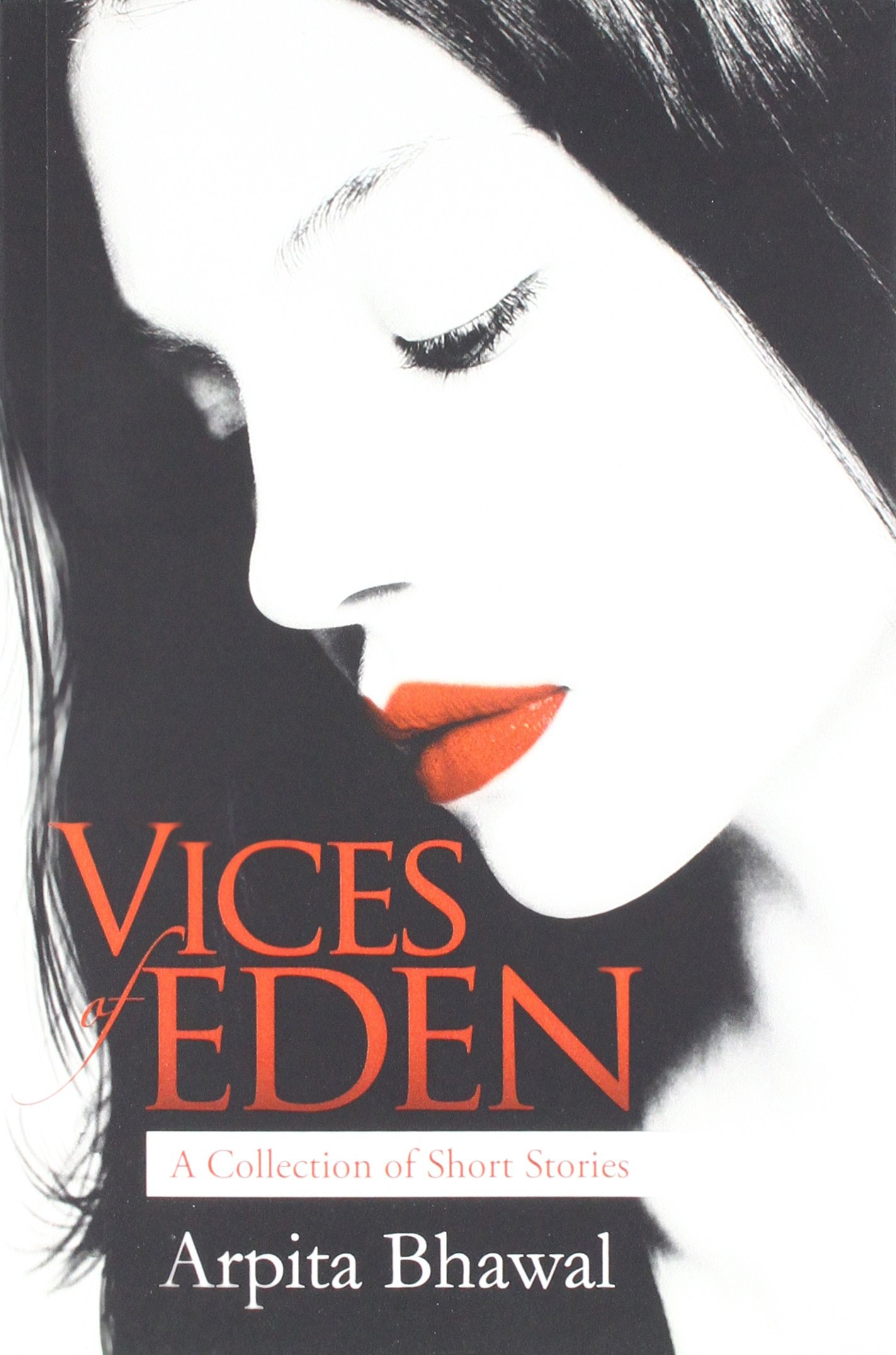 4cae663b61a Vices of Eden  Amazon.co.uk  Arpita Bhawal  9789384391232  Books