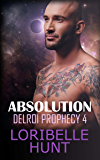 Absolution (Delroi Prophecy Book 4)
