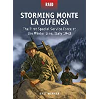 Storming Monte La Difensa: The First Special Service Force at the Winter Line, Italy 1943