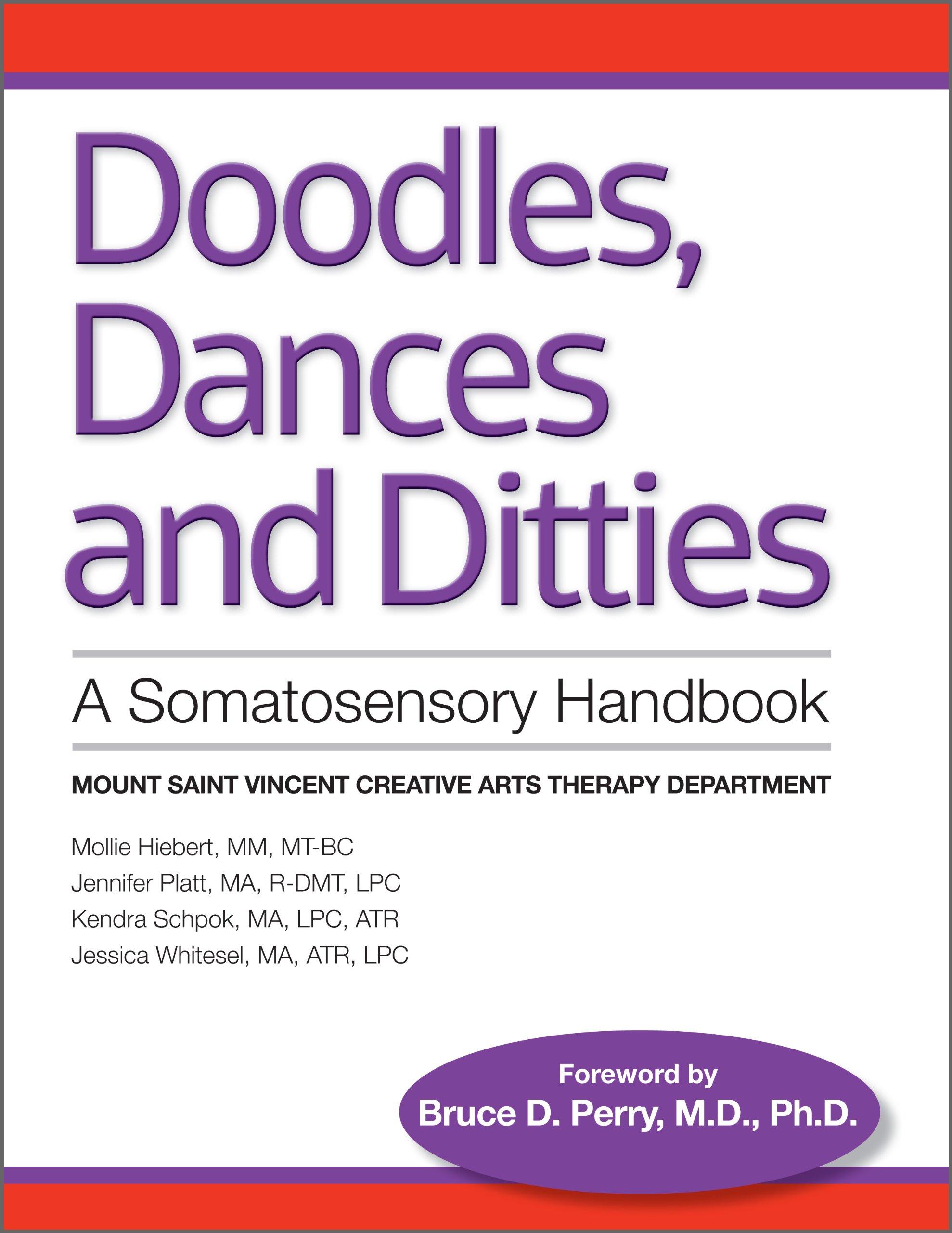 Somatosensory Handbook: Mollie Heibert, Jennifer Platt, Kendra Schpok,  Jessica Whitesel, Md Phd Bruce D Perry: 9780989270700: Amazon:  Books