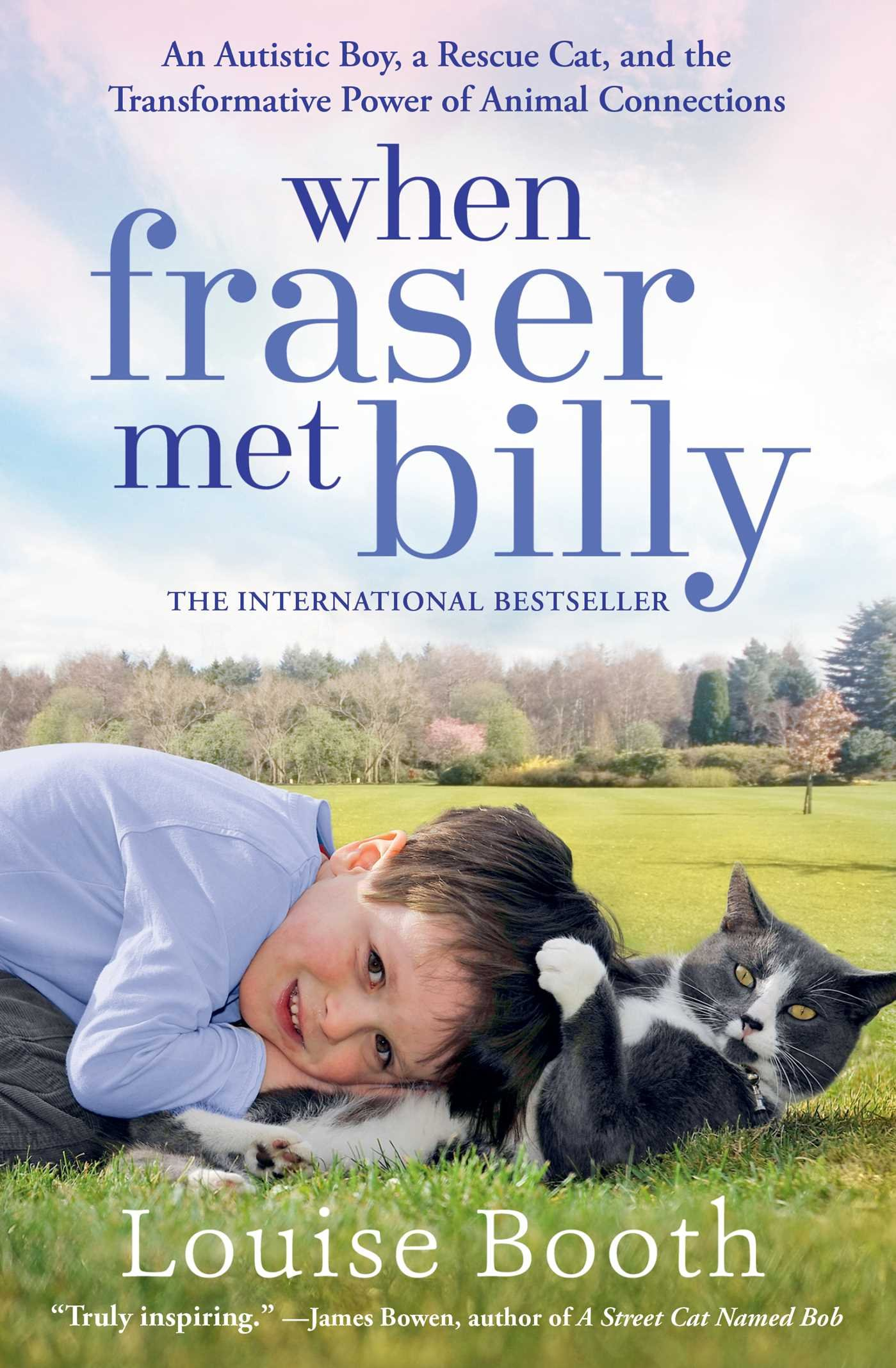 When Fraser Met Billy: An Autistic Boy, a Rescue Cat, and the Transformative Power of Animal Connections ebook