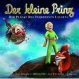 Der kleine Prinz - Der Planet des verbotenen Lachens - Das Original-Hörspiel zur TV-Serie, Folge 19