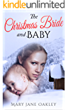 The Christmas Bride and Baby [sweet historical western romance]