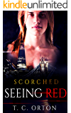 Seeing Red: Scorched (Clean Edition)