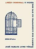 Lesão cerebral: O poder dos pais no tratamento dos filhos (Portuguese Edition)