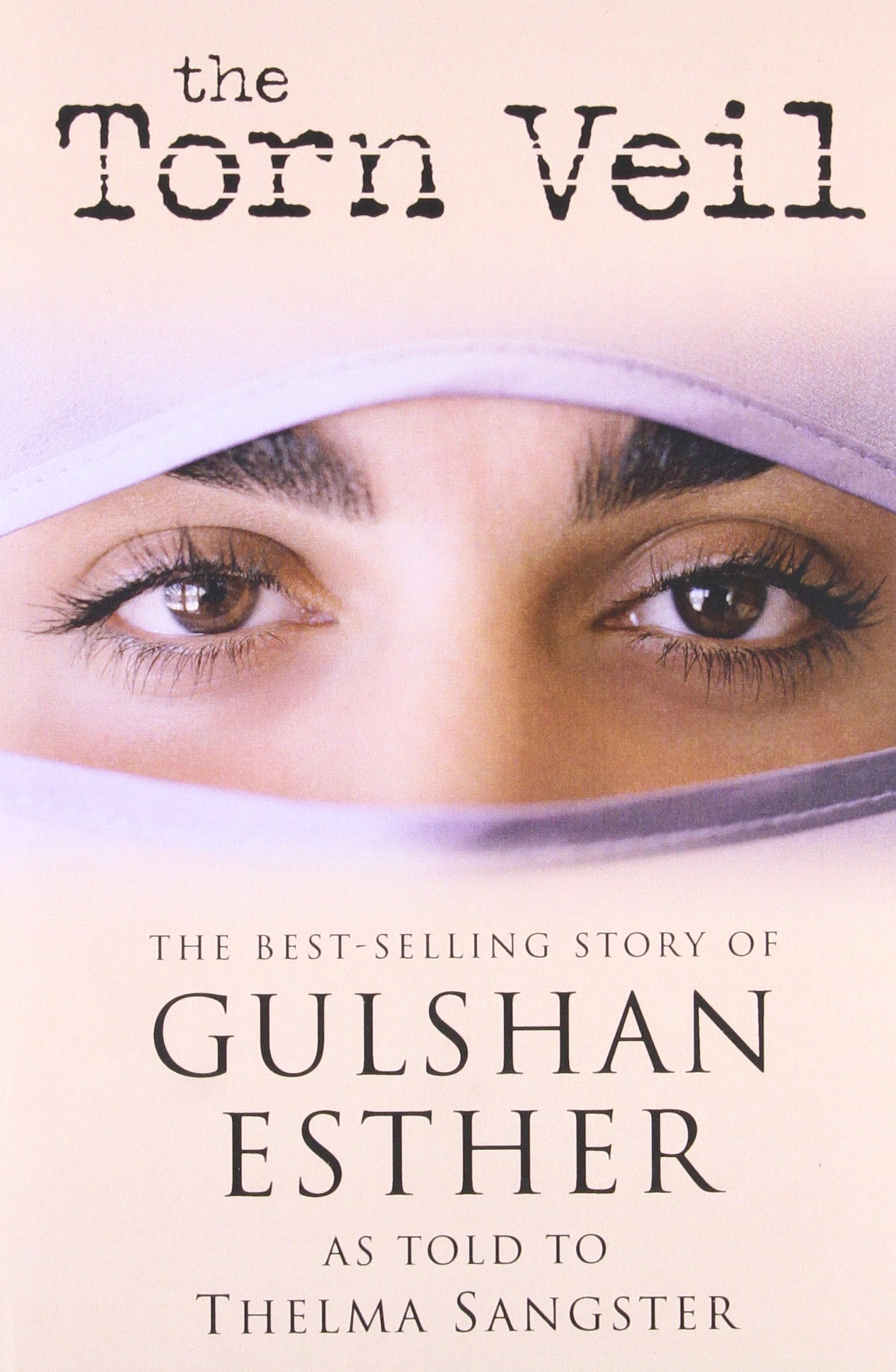 amazon com the torn veil the best selling story of gulshan