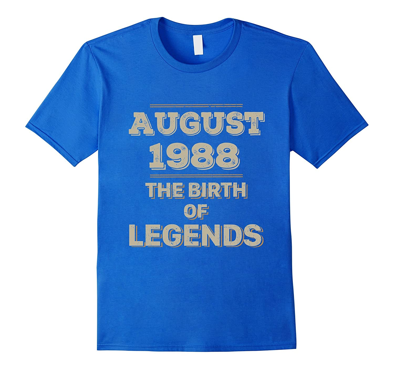 29th Birthday Gift August 1988 Birth of Legend Tee Shirt