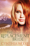 The Replacement Bride: Historical Western Romance (Hope's Crossing Book 2)