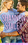 All He Ever Desired: Book Five of The Kowalskis