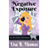 Negative Exposure (Killer Shots Mysteries Book 1)