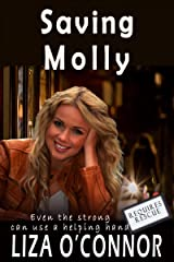 Saving Molly (Requires Rescue Book 2) Kindle Edition