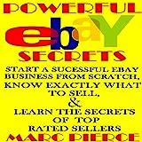 Powerful eBay Secrets: Start a Successful eBay