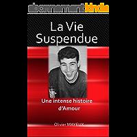 La Vie Suspendue