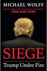 Siege: Trump Under Fire Kindle Edition