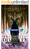 Fragment of Divinity: A Litrpg Adventure (Defying Divinity Book 1)