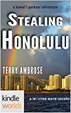 The Lei Crime Series: Stealing Honolulu (Kindle Worlds Novella) (a hawai'i parkour adventure Book 2)