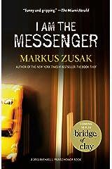 I Am the Messenger Kindle Edition