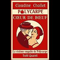 COEUR DE BOEUF (Les aventures de Polycarpe t. 6)