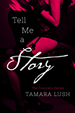Tell Me a Story: The Complete Novel