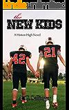 The New Kids (A Hinton High Novel Book 1)