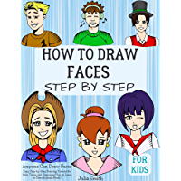 Anyone Can Draw Faces: Easy Step-by-Step Drawing Tutorial for Kids, Teens, and Beginners How to Learn to Draw Faces Book…