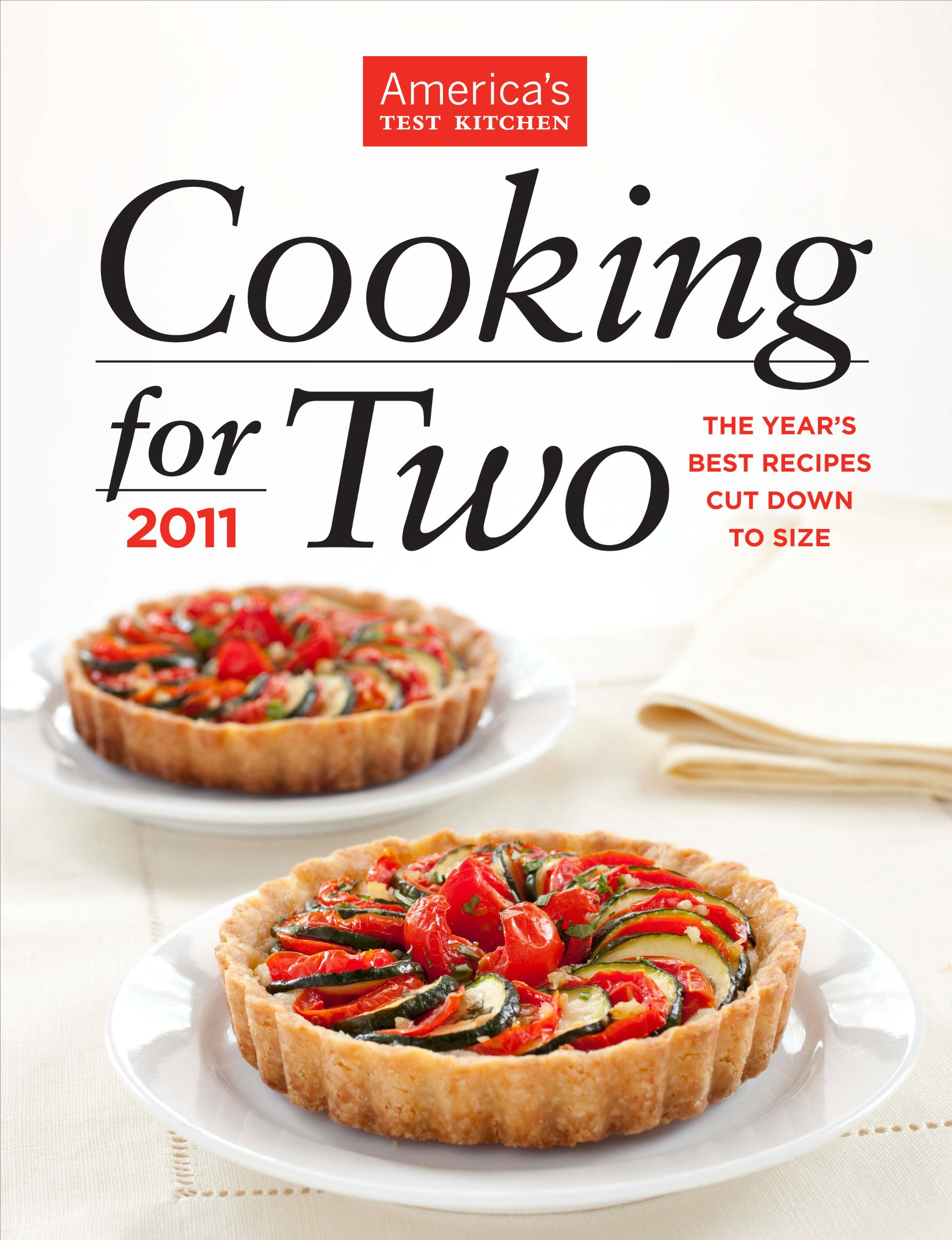 Cooking for Two 2011: Editors at America\'s Test Kitchen ...