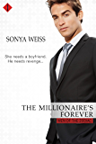 The Millionaire's Forever (Entangled Indulgence) (Men of the Zodiac)