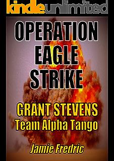 Operation Eagle Strike Navy SEAL Grant Stevens