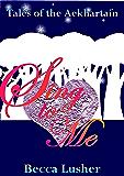 Sing to Me (Future Aekhartain (Tales of the Aekhartain) Book 2)
