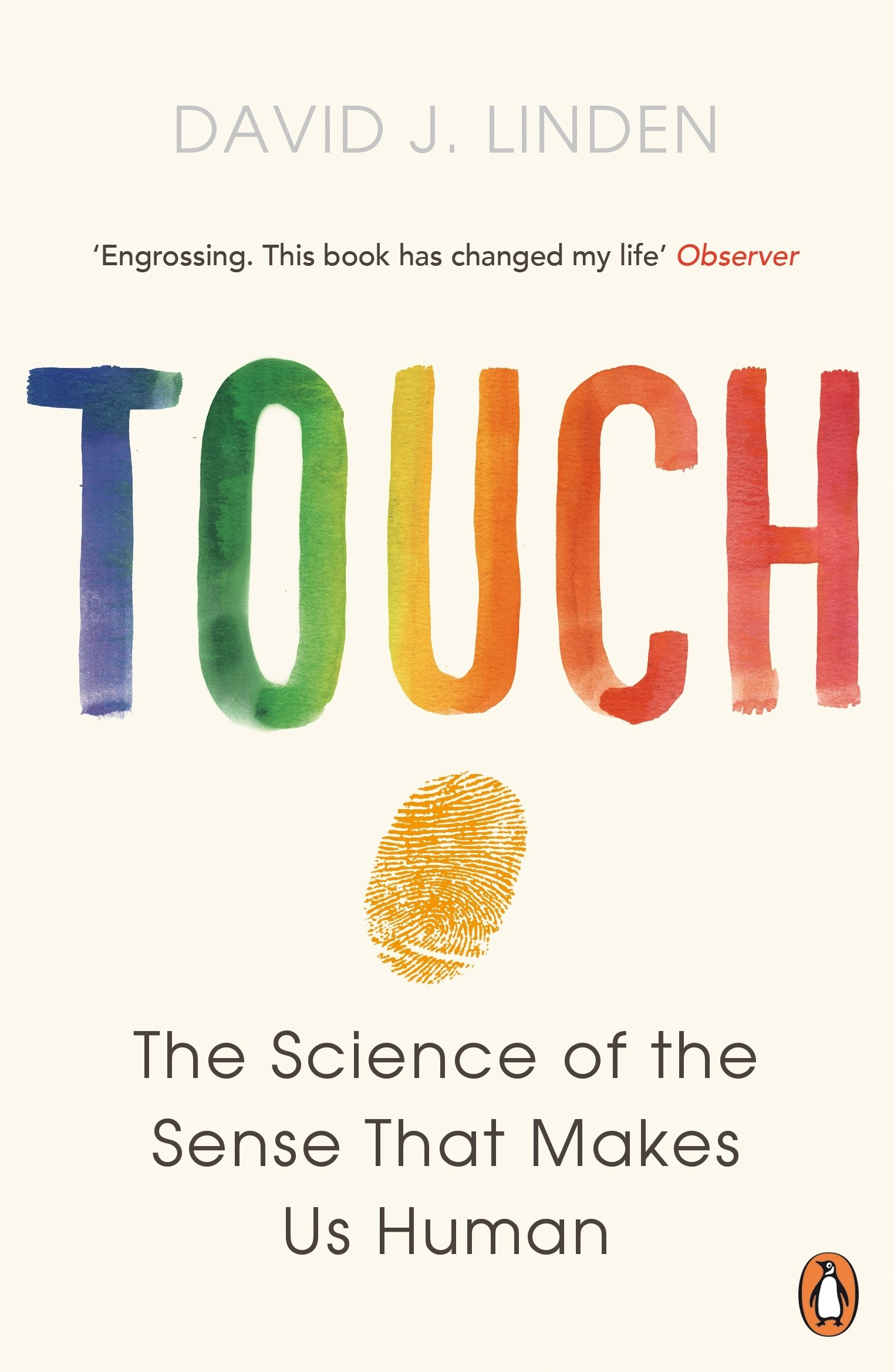 Touch: The Science of the Sense that Makes Us Human: Amazon.co.uk: David J.  Linden: Books