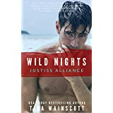 Wild Nights (Justiss Alliance Book 3)