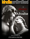O amante de Afrodite (Série Mitos Livro 1)