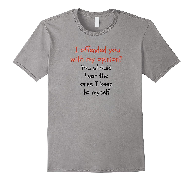47c9e1d8e You should hear what I keep to myself T-Shirt – Hntee.com