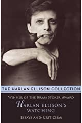 Harlan Ellison's Watching: Essays and Criticism Kindle Edition