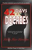 42 Days of Violent Decrees