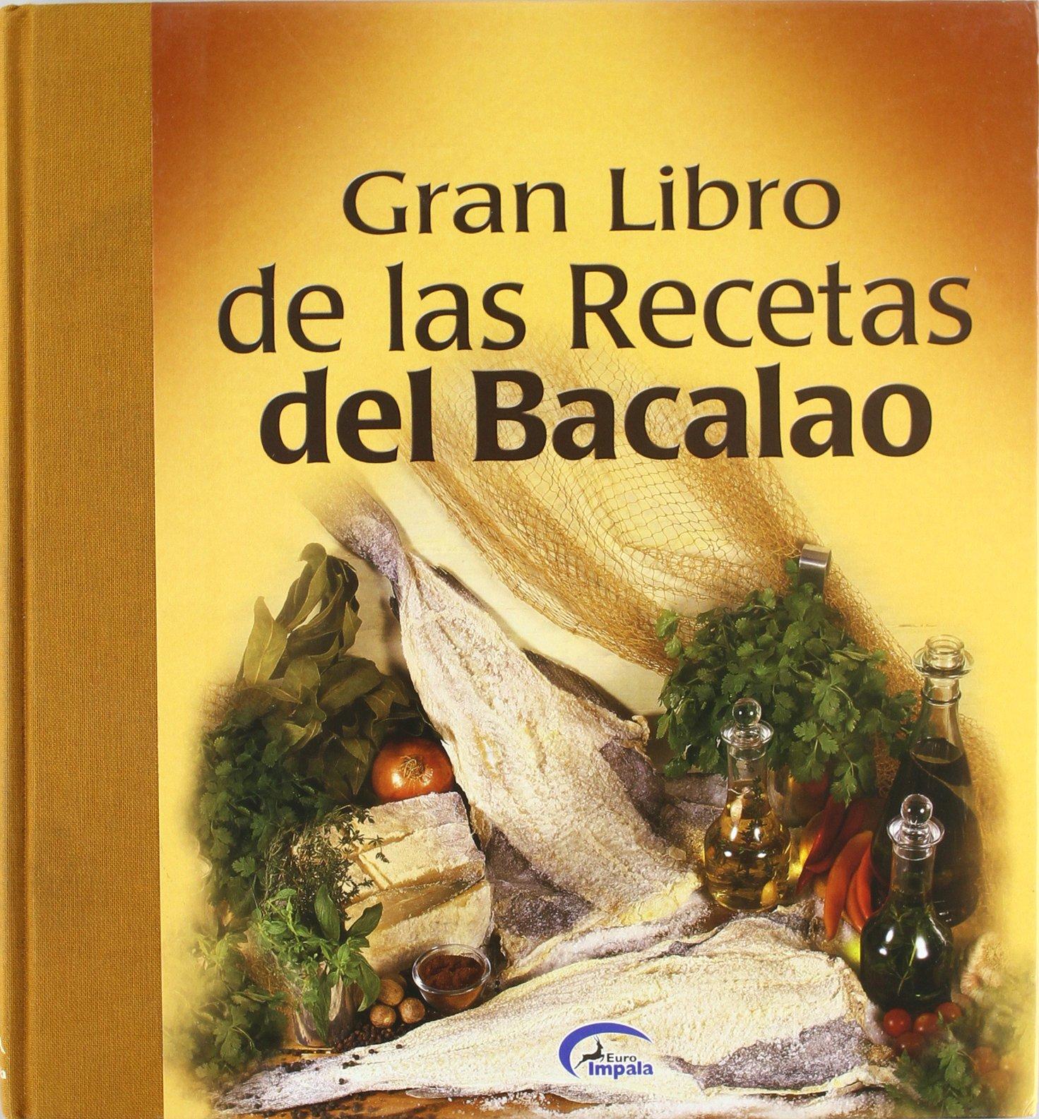 Gran Libro De Las Recetas De Bacalao Sl Editores