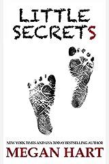 Little Secrets: A Novel of Psychological Horror