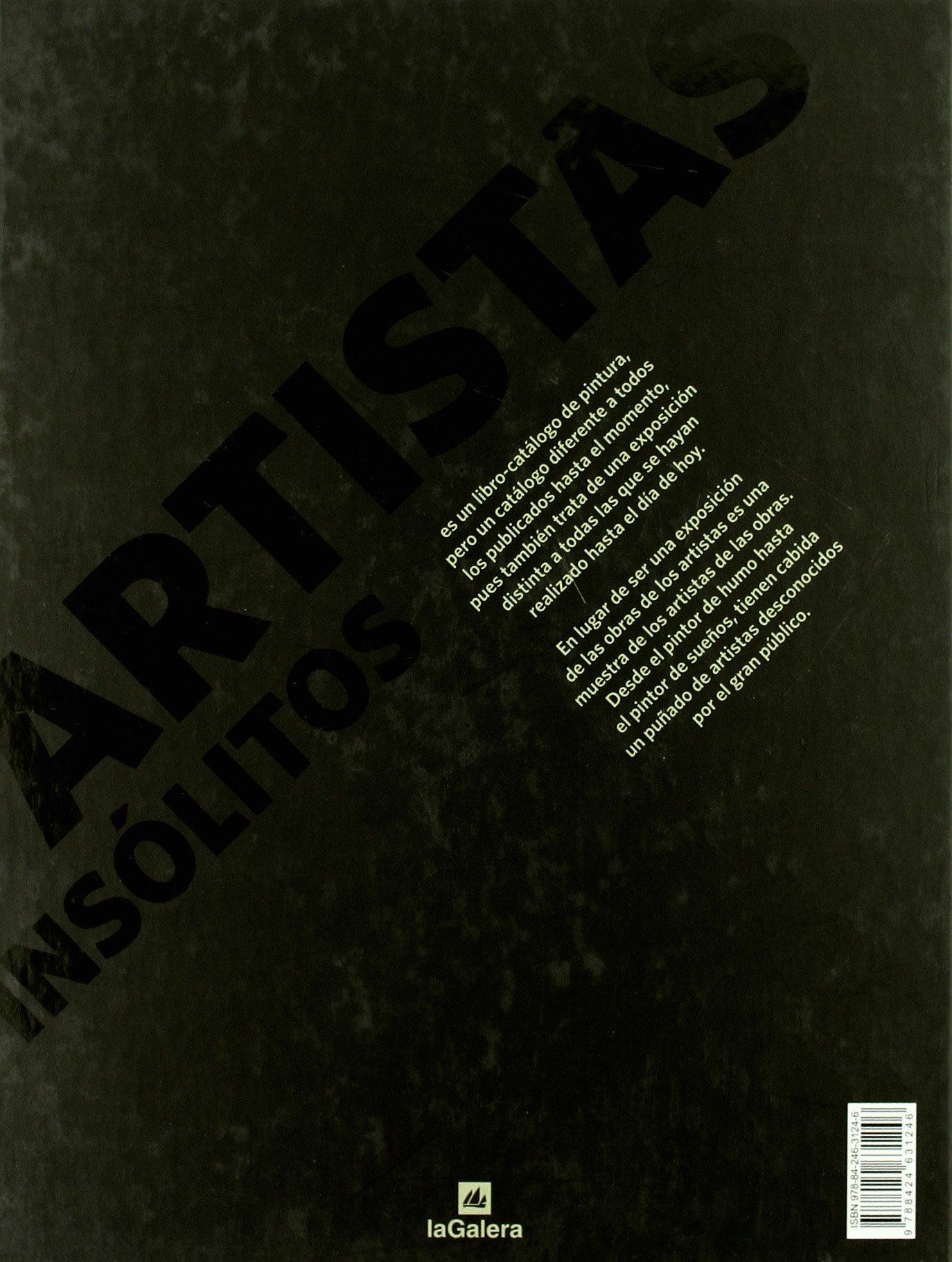 Artistas insolitos: Daniel Monedero: 9788424631246: Amazon ...