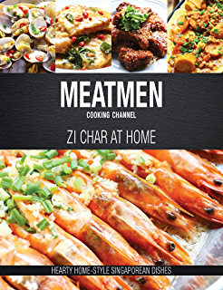 Amazon meatmen cooking channel hawker favourites the meatmen meatmen cooking channel zi char at home hearty home style singaporean cooking forumfinder Choice Image