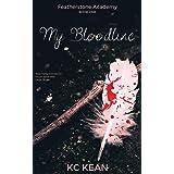 My Bloodline (Featherstone Academy Series Book 1)