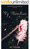 My Bloodline (Featherstone Academy Series Book 1)