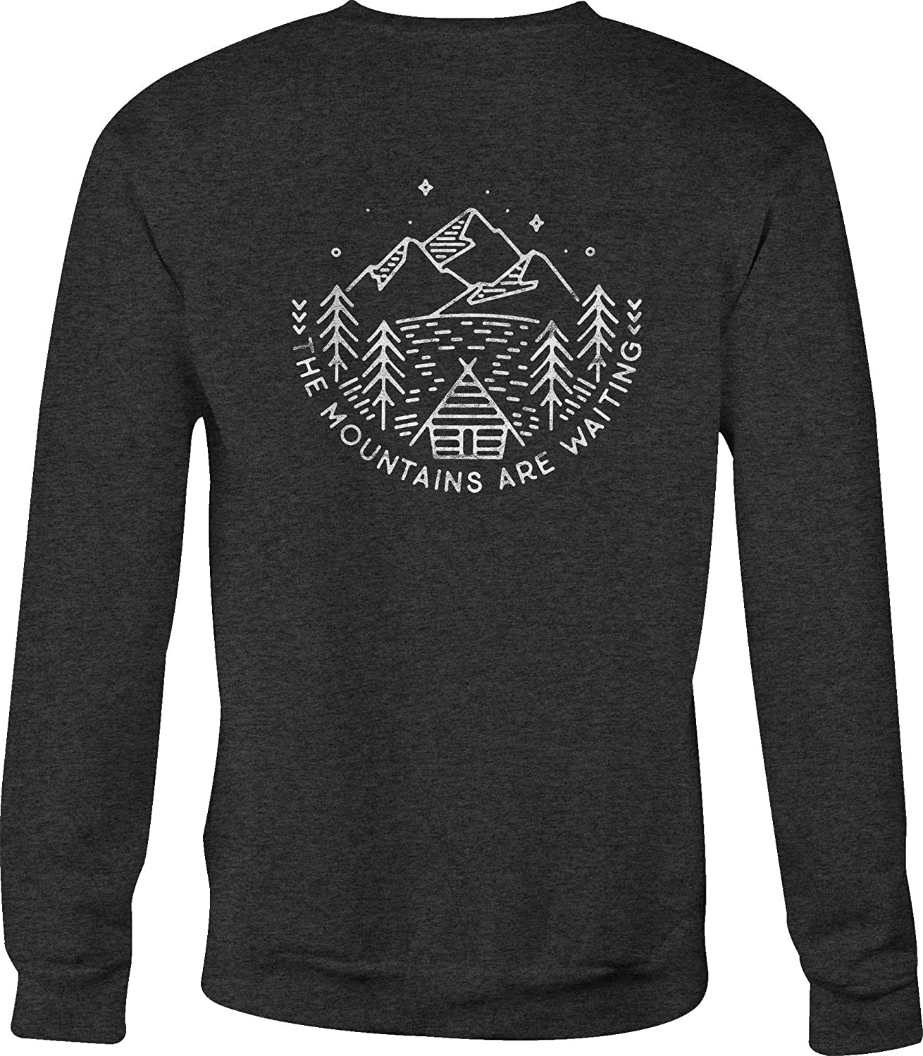 Crewneck Sweatshirt The Mountains are Waiting Cabin Pine Trees Lake