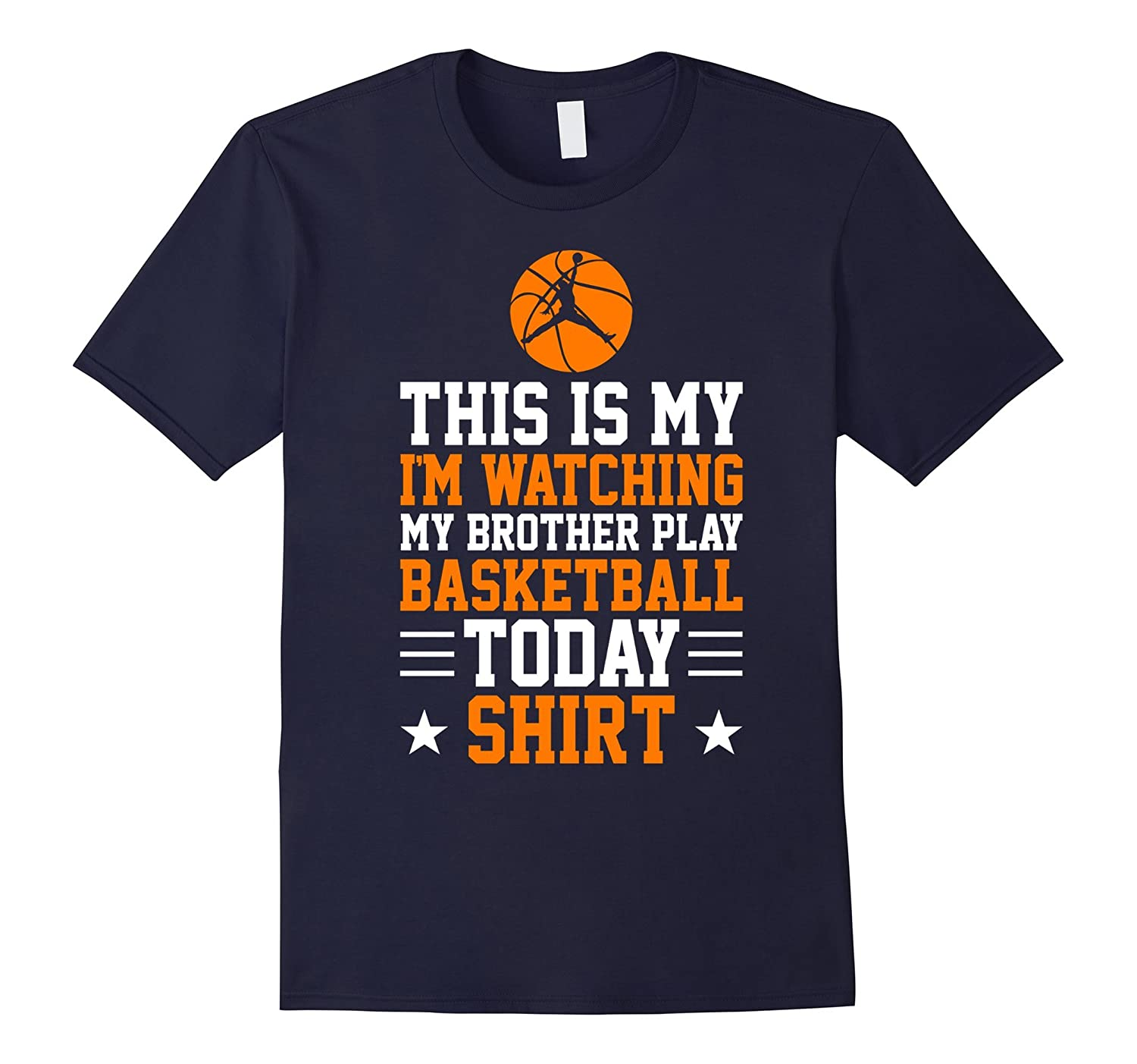 This Is My I'm Watching My Brother Play Basketball T-Shirt-TH