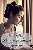 La gran dama (D'amore e d'Italia)