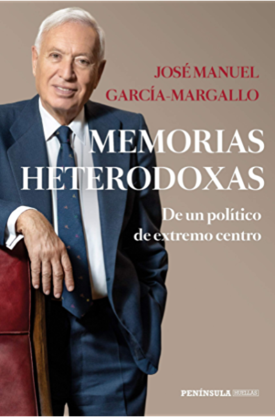 Memorias heterodoxas: De un político de extremo centro eBook ...