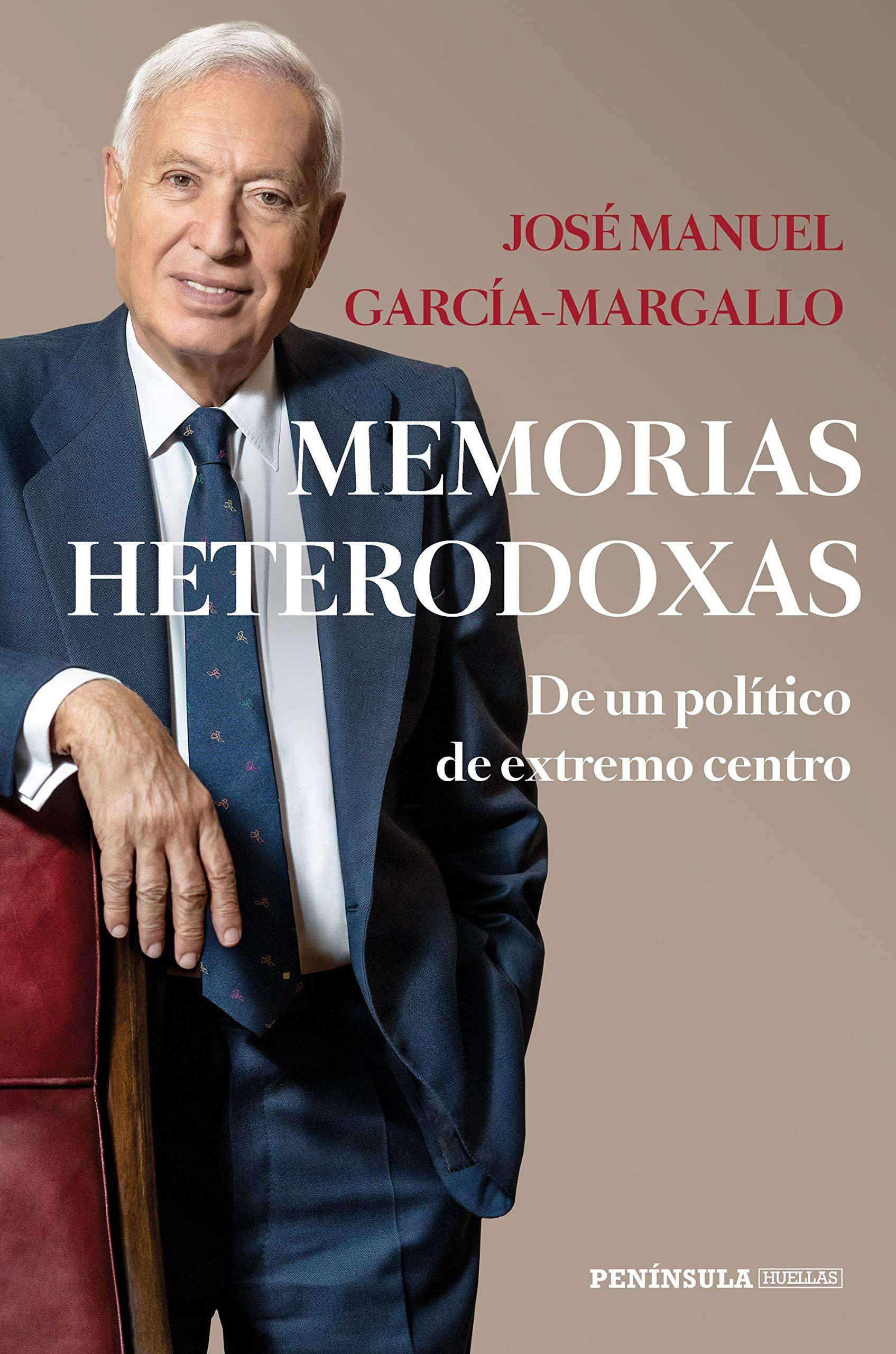 Memorias heterodoxas: De un político de extremo centro HUELLAS ...