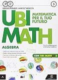 Ubi math. Matematica per il futuro. Algebra-Geometria 3-Quaderno di Ubi math più. Per la Scuola media. Con e-book. Con espansione online