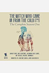 The Witch Who Came in from the Cold: The Complete Season 1 Audible Audiobook