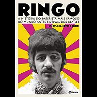 Ringo: A história do baterista mais famoso do mundo antes e depois dos Beatles